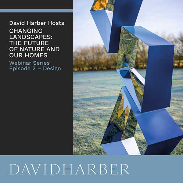 Second webinar in the David Harber Changing Landscapes Series covers Design